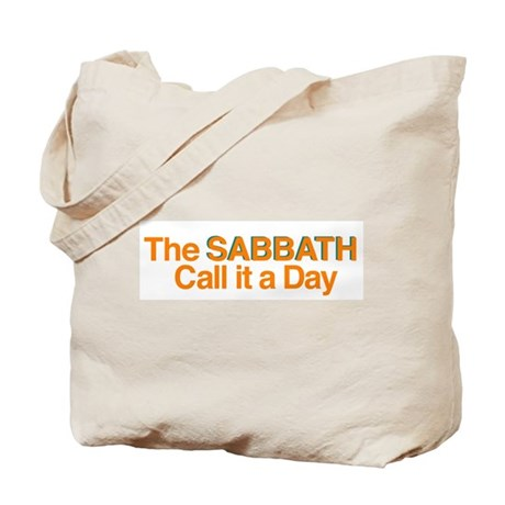 Sabbath Call it a Day Tote Bag