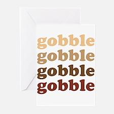 gobble gobble gobble gobble Greeting Cards