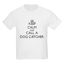 Keep calm and call a Dog Catcher T-Shirt