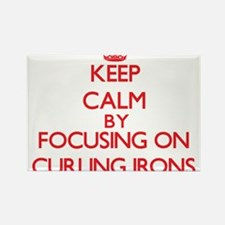 Keep Calm by focusing on Curling Irons Magnets