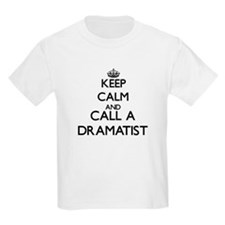 Keep calm and call a Dramatist T-Shirt