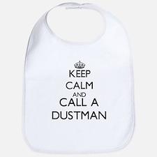 Keep calm and call a Dustman Bib