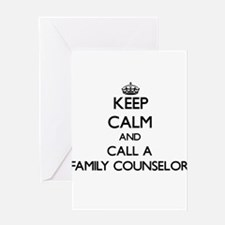 Keep calm and call a Family Counsel Greeting Cards