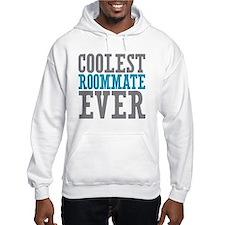 Coolest Roommate Ever Hoodie
