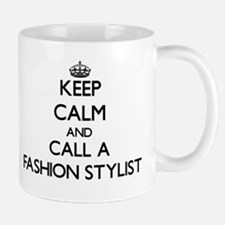 Keep calm and call a Fashion Stylist Mugs