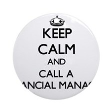 Keep calm and call a Financial Ma Ornament (Round)