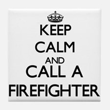 Keep calm and call a Firefighter Tile Coaster