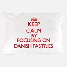 Keep Calm by focusing on Danish Pastri Pillow Case