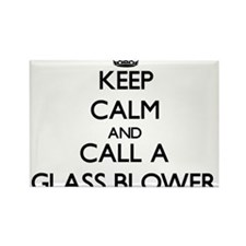 Keep calm and call a Glass Blower Magnets