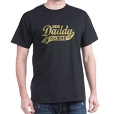 New daddy Est. 2015 T-Shirt