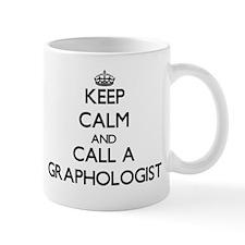 Keep calm and call a Graphologist Mugs