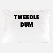 tweedle dum Pillow Case