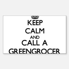 Keep calm and call a Greengrocer Decal