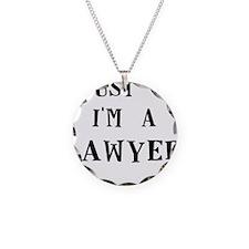 trust me im a lawyer Necklace