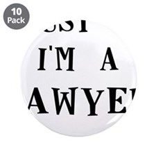 """trust me im a lawyer 3.5"""" Button (10 pack)"""