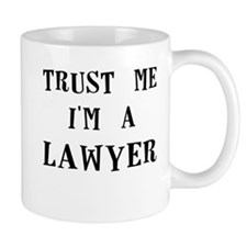trust me im a lawyer Mugs