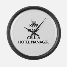 Keep calm and call a Hotel Manage Large Wall Clock