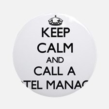 Keep calm and call a Hotel Manage Ornament (Round)