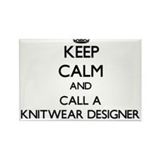 Keep calm and call a Knitwear Designer Magnets