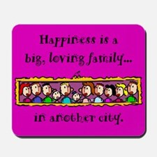 Mousepad. Happiness is a big, loving family...