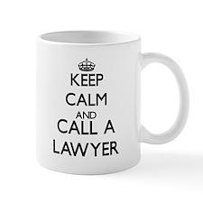 Keep calm and call a Lawyer Mugs