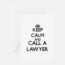 Keep calm and call a Lawyer Greeting Cards