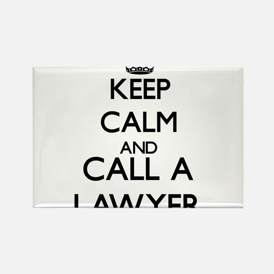 Keep calm and call a Lawyer Magnets