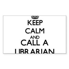 Keep calm and call a Librarian Decal