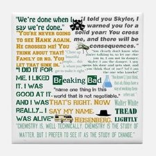 Walter White Quotes Tile Coaster