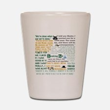 Walter White Quotes Shot Glass