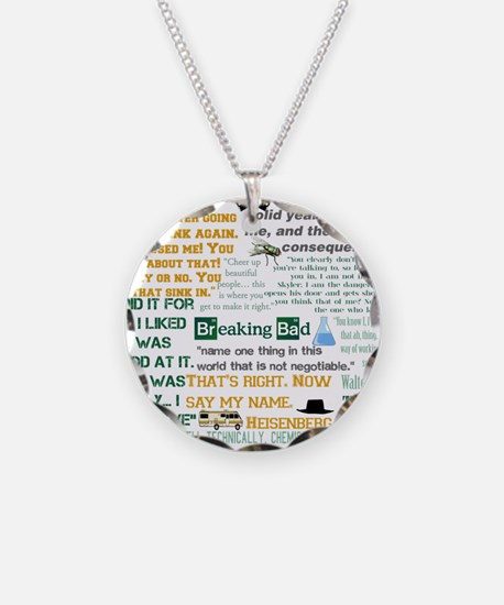 Walter White Quotes Necklace