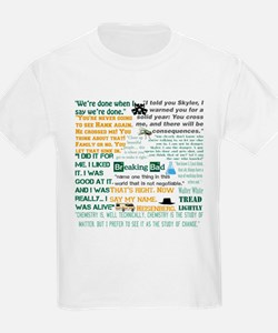 Walter White Quotes T-Shirt