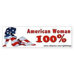 100% American Woman Bumper Bumper Sticker