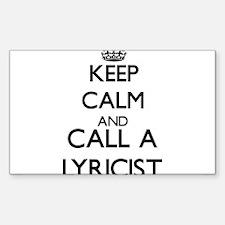 Keep calm and call a Lyricist Decal