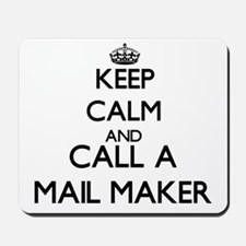 Keep calm and call a Mail Maker Mousepad