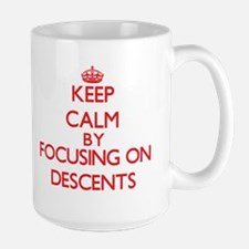 Keep Calm by focusing on Descents Mugs