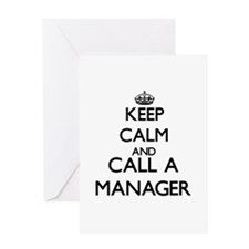 Keep calm and call a Manager Greeting Cards
