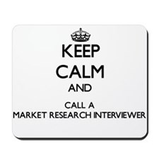 Keep calm and call a Market Research Int Mousepad