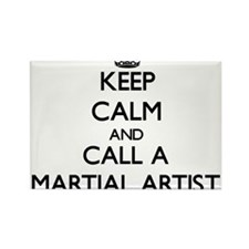 Keep calm and call a Martial Artist Magnets