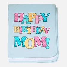 Happy Birthday Mom baby blanket
