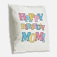 Happy Birthday Mom Burlap Throw Pillow