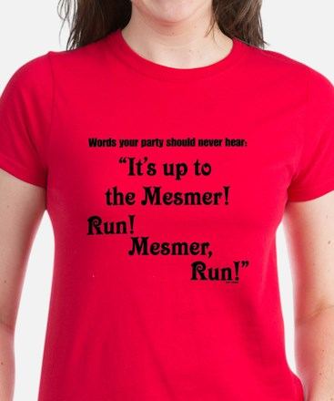 Run! Mesmer, Run! Women's Dark T-Shirt