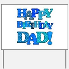 Happy Birthday Dad Yard Sign