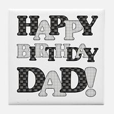 Happy Birthday Dad Tile Coaster