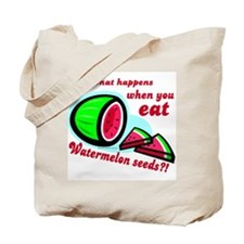 Don't Swallow Watermelon Seeds Tote Bag