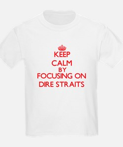 Keep Calm by focusing on Dire Straits T-Shirt