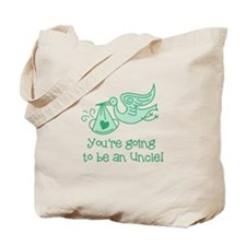 Going to be an Uncle Tote Bag