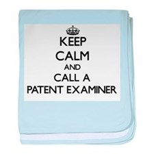 Keep calm and call a Patent Examiner baby blanket