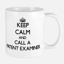 Keep calm and call a Patent Examiner Mugs