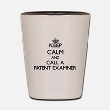 Keep calm and call a Patent Examiner Shot Glass